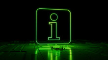 Green Information Technology Concept With Info Symbol As A Neon Light. Vibrant Colored Icon, On A Black Background With High Tech Floor. 3D Render