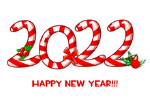 Greeting Card Or Poster Happy New Year 2022 With Candy.
