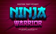 Ninja Warrior 3D Text Effect, Editable Text Style