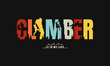 Typography Climber For T-shirt Prints, Posters, Stickers And Other Uses.