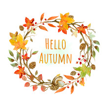 """Autumn Wreath - """"Hello, Autumn"""". For Thanksgiving Card Or Just For Your Own Text Inside."""