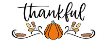 Thanksgiving Day Poster. Hand Drawn Pumpkin And Leaves. Autumn Illustration In Doodle. Fall Symbol In Sketch. Pumpkin And Thankful Text