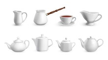 Realistic Tea Crockery. White Porcelain Tableware. Ceramic Utensil For Coffee Cooking. Various Teapots And Cup With Plate. Household Milk Jug And Cezve. Vector Drinking Dinnerware Set