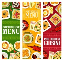Portuguese Cuisine Menu Vector Banners Of Meat, Seafood And Vegetable Dishes, Desserts And Cherry Liqueur. Bean Stew, Salted Fish, Fries Sandwich And Kale Soup, Tart Pasteis, Chocolate Mousse, Octopus