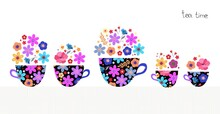 Beautiful Set Of Cups With Tea And Flowers. Teatime.