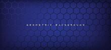 Abstract Blue Hexagon Modern Luxury Futuristic Background Vector Illustration.