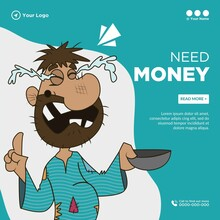 Banner Design Of Need Money Template.