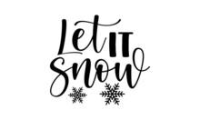 Let It Snow SVG, Winter SVG Bundle, Snowflake SVG, Snowman SVG, SVG Quotes, SVG Designs, Winter SVG, Happy Winter SVG, Hallo Winter SVG, Snowflake