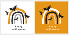 Funny Hand Drawn Halloween Vector Illustration. Simple Rainbow. Black Flying Bats And Handwritten Happy Halloween On A White And Orange Background. Funny Halloween Print For Card, Poster, Wall Art.