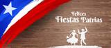 Felices Fiestas Patrias, 18 de septiembre, English translation : (Chile national holiday, 18 September) National Holidays Celebration Card.