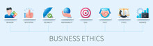 Business Ethics Banner With Icons. Behavior, Reputation, Reliability, Responsibility, Goal, Trust, Ethics, Business Icons. Business Concept. Web Vector Infographic In 3D Style