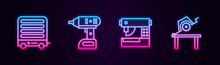 Set Line Electric Heater, Cordless Screwdriver, Sewing Machine And Table Saw For Woodwork. Glowing Neon Icon. Vector