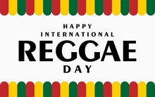 Reggae Day. Holiday Concept. Template For Background, Banner, Card, Poster With Text Inscription. Vector EPS10 Illustration