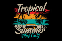 Tropical Summer Vibes Only Beach Car Style