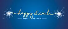 Happy Diwali Festival Of Light Gold Handwritten Calligraphy Typography Sparkle Firework Blue Background