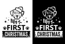 My First Christmas, Christmas Dog T Shirt Design
