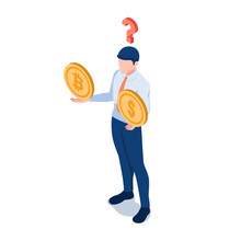 Isometric Businessman Thinking About Dollar Coin And Bitcoin On His Hands With Question Mark