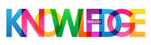 KNOWLEDGE Colorful Vector Typography Banner On White Background