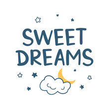 """Vector Hand-drawn Lettering """"Sweet Dreams"""". Design For Nursery, Poster, Print. Isolated On White Background."""