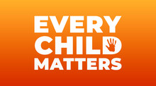 Every Child Matters, National Day Of Truth And Reconciliation Modern Creative Banner, Design Concept, Social Media Post With White Text On An Orange Background