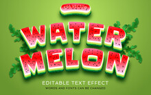 Water Melon Text Effect Editable Fonts And Words Also Scaleable