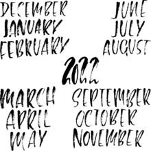 Hand Drawn Set Of Months. Modern Dry Brush Lettering. Names Of The Months. Vector Illustration. Handwritten Grunge Inscription. 2022 Calendar