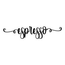 Banner Con Texto Manuscrito Espresso Escrito A Mano Con Florituras En Color Negro