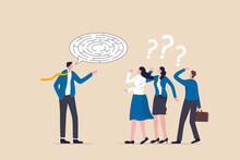 Ramble, Confused Explanation Or Bad Communication Skill, Confusion Dialogue Problem, Unclear Message Concept, Chaos Businessman Boss Explain Confused Labyrinth Maze Speech Bubble To Team Members.
