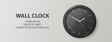 Vector 3d Realistic Black Wall Office Clock On Textured White Wall Background. Design Template, Banner With Office Clock, Black Dial In Interior. Mock-up For Branding