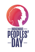 Indigenous Peoples' Day. Holiday Concept. Template For Background, Banner, Card, Poster With Text Inscription. Vector EPS10 Illustration.