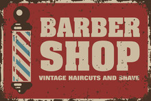 Barber Vintage Haircut And Shave Rusty Sign Barberpole