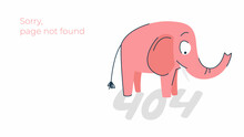 Illustration Of Internet Connection Problem Concept. 404 Error Page Not Found Isolated In White Background. The Funny Pink Elephant.