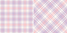 Plaid Pattern Set For Spring Summer In Lilac, Pink, White. Seamless Herringbone Textured Pastel Light Tartan Check Graphics For Flannel Shirt, Skirt, Blanket, Other Modern Fashion Textile Print.