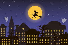 Halloween Night City With Witch Flying Against The Moon. Ghosts Are Flying Above The City. Vector Halloween Banner, Greeting Card, Poster Or Background.