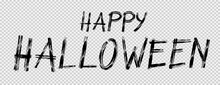 Happy Halloween Text Banner With Brush Style Isolated On Png Or Transparent Background, Blank Space For Text,element Template For Poster,brochures, Online Advertising,vector Illustration
