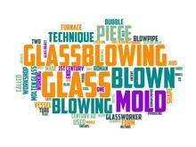 Glassblowing Wordcloud Concept, Wordart, Art,glassblowing,glass,glassblower