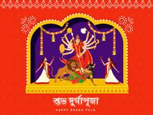 Happy Durga Puja Celebration Background With Hindu Mythology Goddess Durga And Bengali Women Performing Dhunuchi Dance.