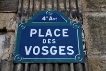 Place Des Vosges. Plaque De Nom De Rue. Paris.