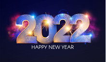 Happy New 2022 Year Elegant Text With Light Effect And Fireworks.