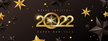 Merry Christmas And Happy New Year 2022 Text Design Background Decorated With Gold And Black Stars