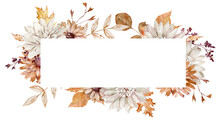 Watercolor Horizontal Frame With Fall Flowers And Leaves. Orange And White Autumn. Floral Template. Beautiful Flowers.