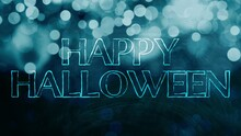 Happy Halloween. Text On Blue Blurred Background. Trick Or Treat