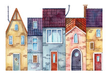 Watercolor Hand Painted Colorful Old Street Facade. Small Town Street View With Cute Cozy Houses. Raster Scanned Illustration For Wall Art, Print, Post Card