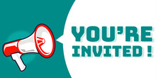 You Are Invited Announcement Banner With Megaphone