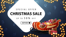 Special Offer, Christmas Sale, Up To 50 Off, Blue Discount Banner With Decorative White Large Figures, Garland And Santa Claus Bag With Presents