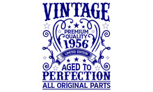 Vintage Premium Quality 1956 Limited Edition Aged To Perfection All Original Parts T-shirt, T-shirt Designs Bundle, T-shirt Design, Vintage Design, Vintage, T-shirt Designs, Vintage T-shirt Design