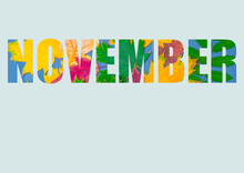The Word NOVEMBER Composed Of Bright, Colorful Autumn Leaves Of Different Plants, Isolated On A Pastel Blue Background. Autumn Month November. Bright Autumn Calendar
