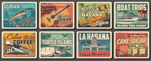 Cuba And Havana Travel Landmark Retro Posters. Vector Caribbean Sea Beach, Tropical Palms, Cuban Map, Tobacco Cigar, Coffee And Guitar, Havana Capitol Building, Fishing Boat, Blue Marlin And Turtle