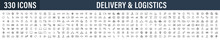 Set Of 330 Delivery And Logistics Web Icons In Line Style. Courier, Shipping, Express Delivery, Tracking Order, Support, Business. Vector Illustration.