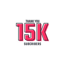 Thank You 15 K Subscribers Celebration Background Design. 15000 Subscribers Congratulation Post Social Media Template.